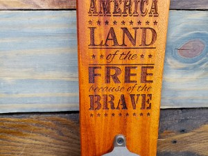 Land of the Free Bottle Opener