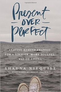 Present Over Perfect by Shauna Niequist Image
