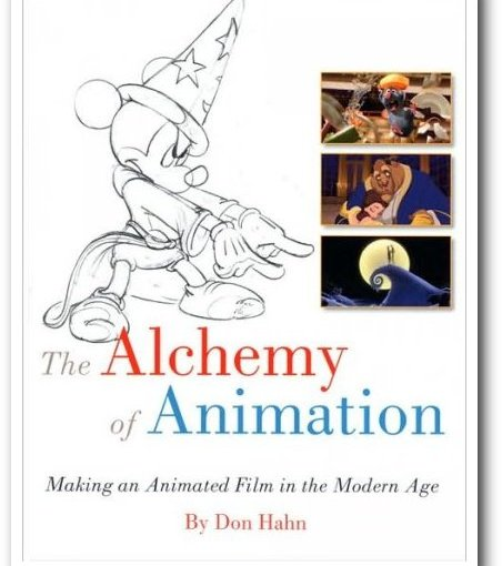 The Alchemy of Animation by Don Hahn