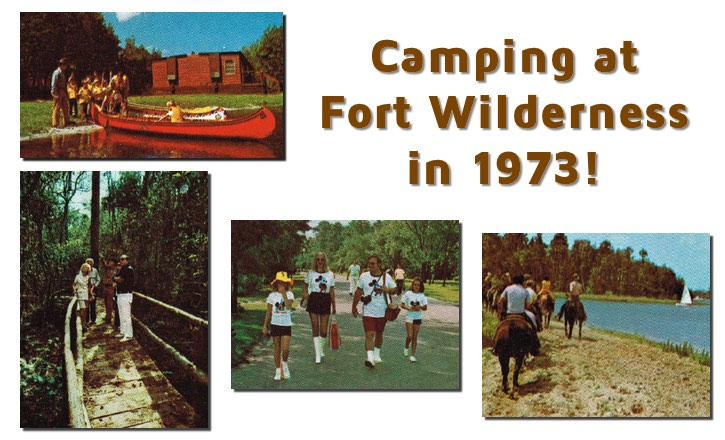 Fort Wilderness Camping in 1973!