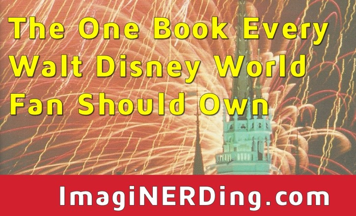What's The One Book Every Walt Disney World Fan Should Own!