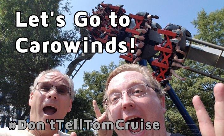 Let's Go to Carowinds Video #Don'tTellTomCruise