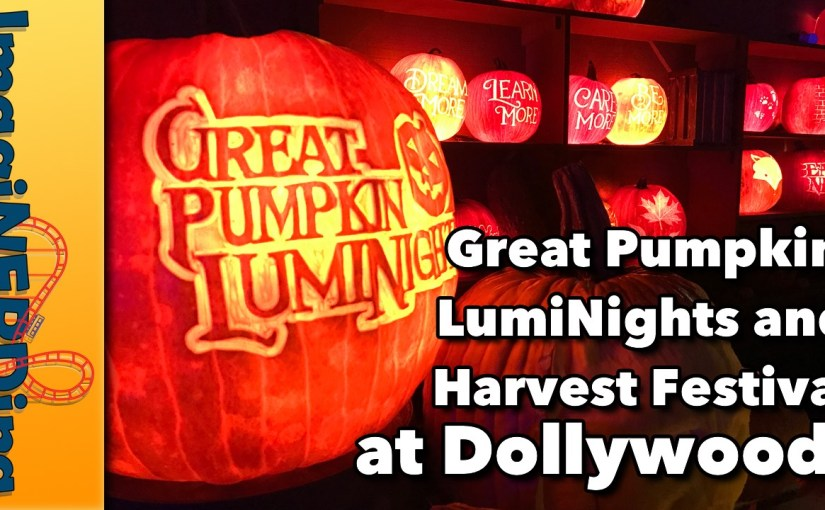 Great Pumpkin LumiNights at Dollywood!