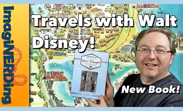 Travels with Walt Disney by Jeff Kurtti