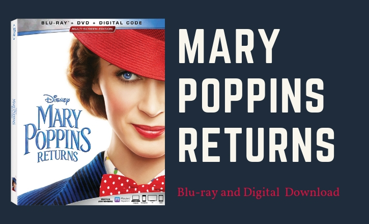 Mary Poppins Returns on Blu-ray and Digital Download!