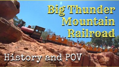 big thunder mountain railroad history and POV