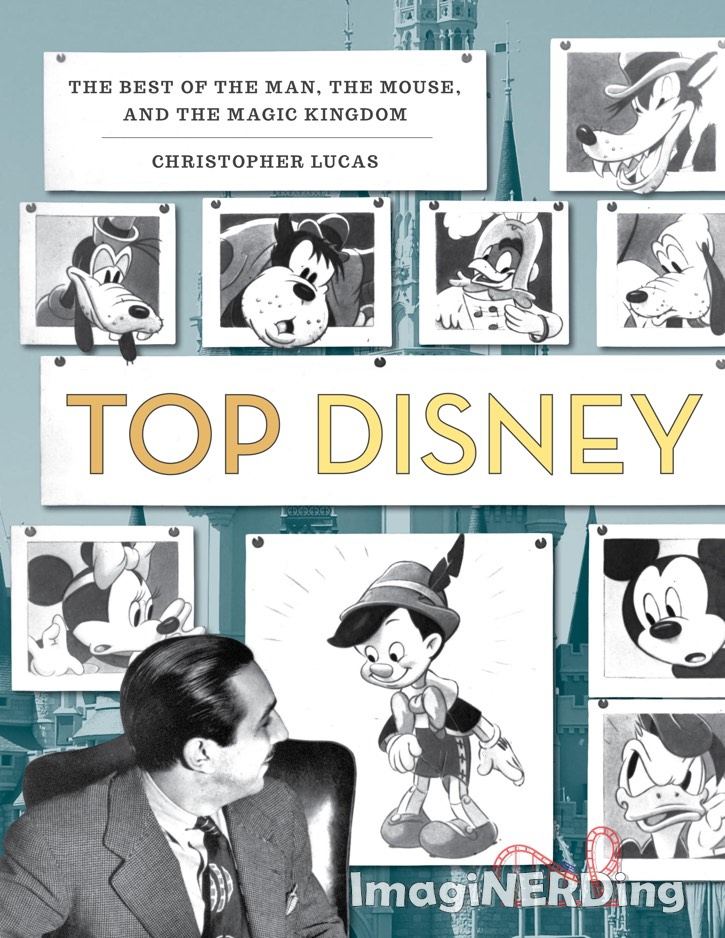 Top Disney: A Book of 100 Top Ten Lists, from the Man to the Mouse and Beyond