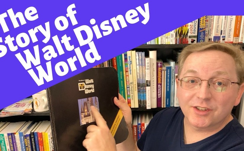 The Story of Walt Disney World Book Review