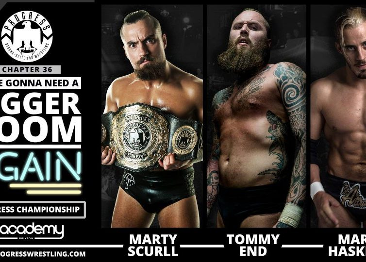 25 Matches that Defined 2016 #16 – Marty Scurll vs Mark Haskins vs Tommy End, Progress Chapter 36