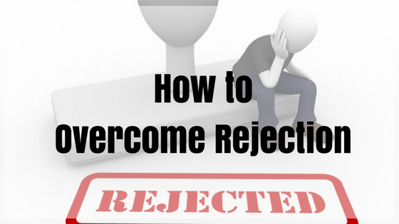 How I Overcome Rejection and Stay Motivated