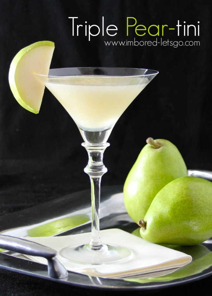 Triple Pear-tini - a fantastic pear martini!