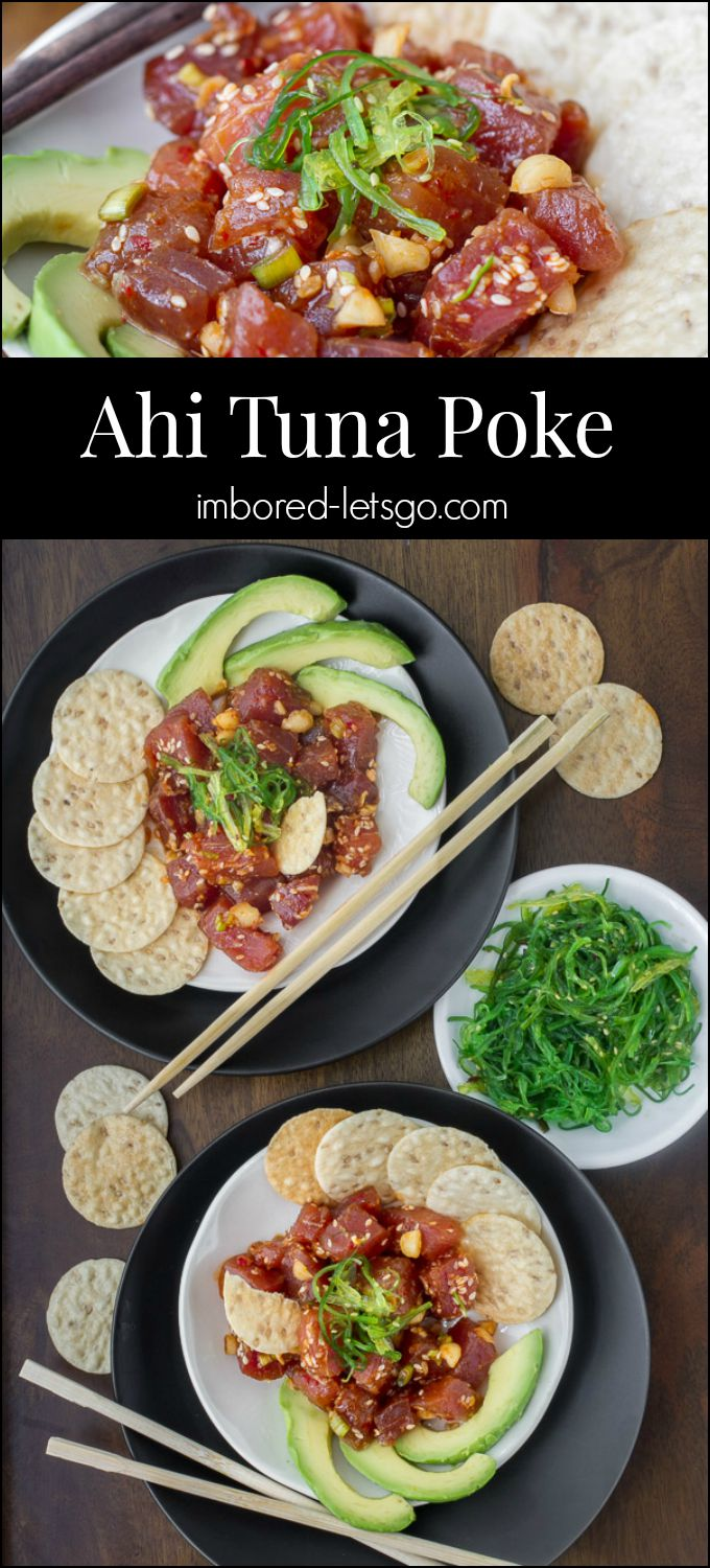 Fresh and healthy Ahi tuna Poke makes a delicious appetizer or light main course meal. Serve with seaweed salad and sesame rice crackers.