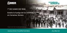 1 De Junio 1906 Estalla La Huelga Los Mineros En