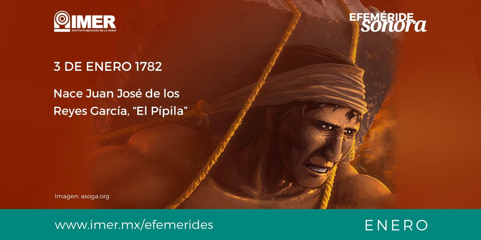 3 de enero de 1782 nace Juan Jos de los Reyes Garca El