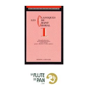 Les Classiques Du Chant Choral Volume 1  laflutedepancom