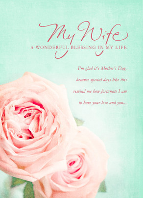 A Wife Is A Blessing Mothers Day Card Cardstore