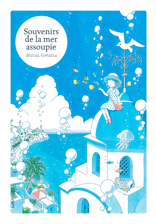 Souvenirs de la mer assoupie Shinya Komatsu Editions IMHO
