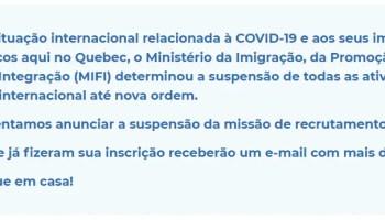 Missão de Recrutamento Quebec na Cabeca 2020 foi cancelada 2