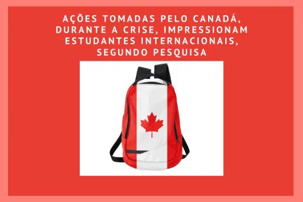 Estudantes Internacionais impressionados com medidas do governo do Canadá