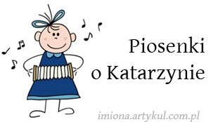 Piosenki o Katarzynie