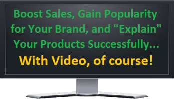 grow your business or brand with video