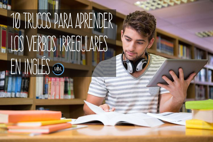 aprender los verbos irregulares en inglés