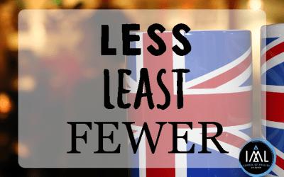 Less, least, fewer…¿Cómo se dice «menos» en inglés?