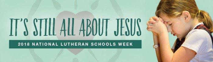 2018 National Lutheran Schools Week
