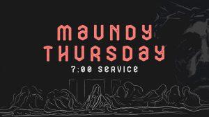 Maundy Thursday For You