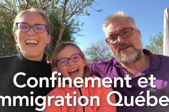 Confinement et immigration au Québec