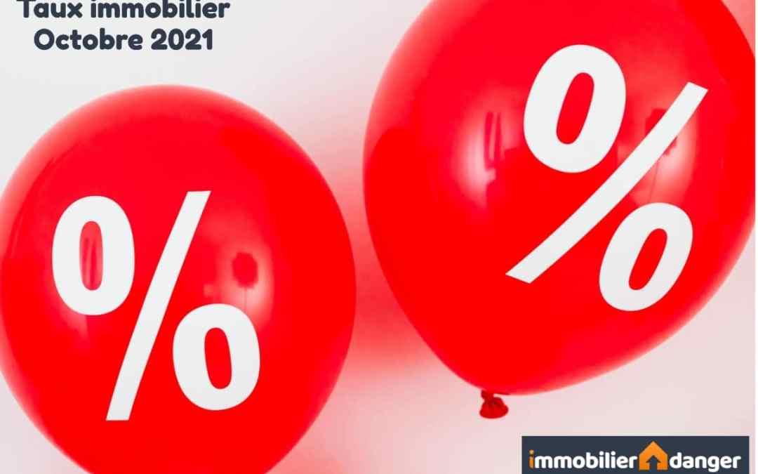 Taux immobilier en octobre 2021