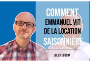 Comment Emmanuel Guengant vit de la location saisonnière