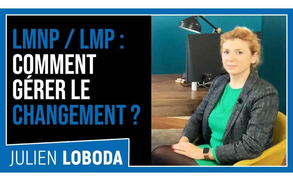 Quelles sont les conséquences du passage de LMNP à LMP ?