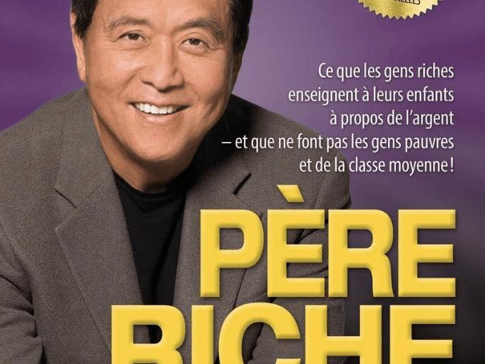 Robert Kiyosaki dans son best-seller Père riche, père pauvre
