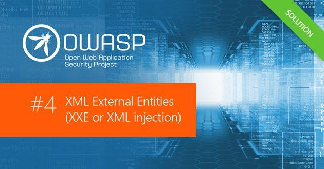 OWASP Top 10: XML External Entities (XXE) Security Vulnerability Practical Overview