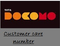 Tata Docomo Customer Care number | Tata Docomo Toll free number