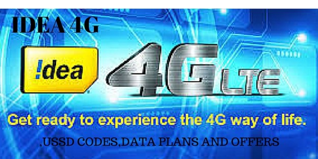 IDEA 4G –USSD CODES, CIRCLE AREA, DATA PLANS AND OFFERS – Updated 2017