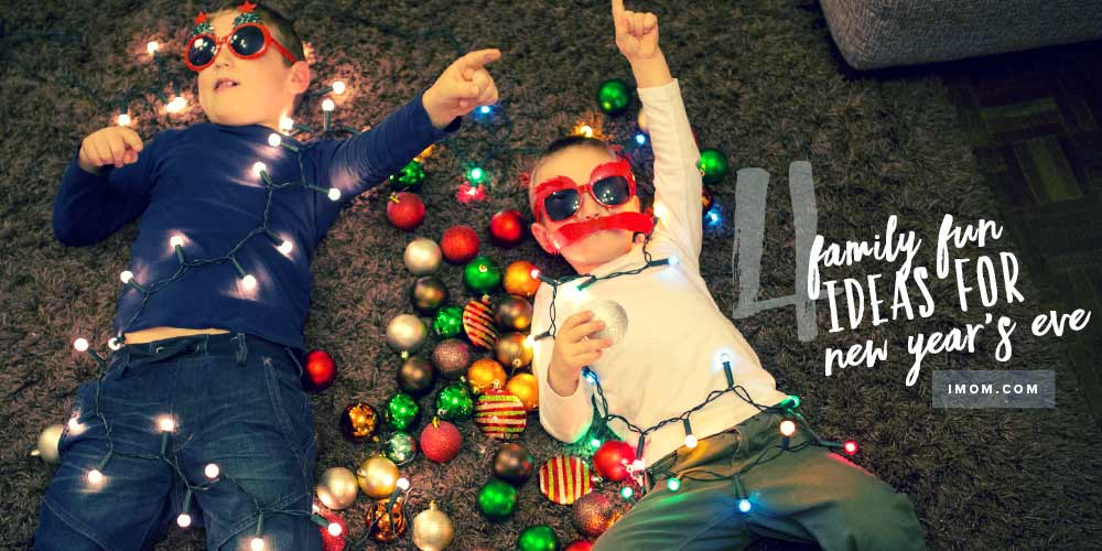 4 Ideas For Family Fun On New Years Eve IMom