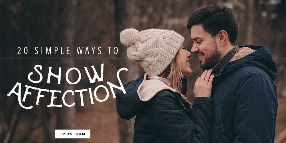20 Simple Ways To Show Affection In Marriage IMom