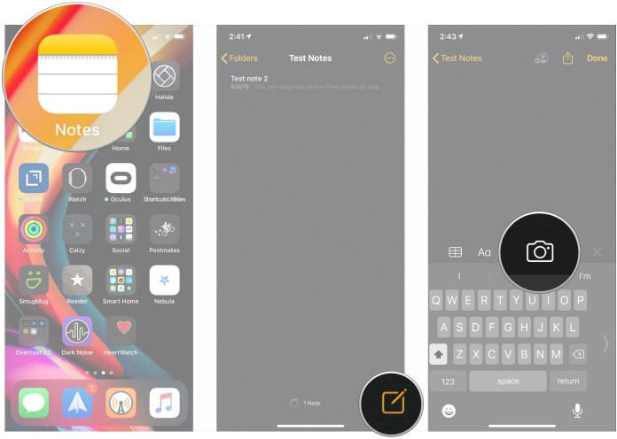 Open Notes, create new note, tap camera button