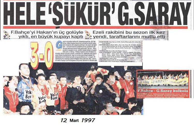 12 Mart 1997-Fenerbahçe-Galatasaray Cumhurbaşkanlığı Kupası maçı
