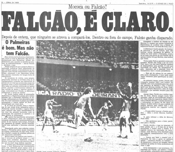 No dia seguinte ao jogo contra o Palmeiras, o JT rasgou elogios ao craque Falcão.
