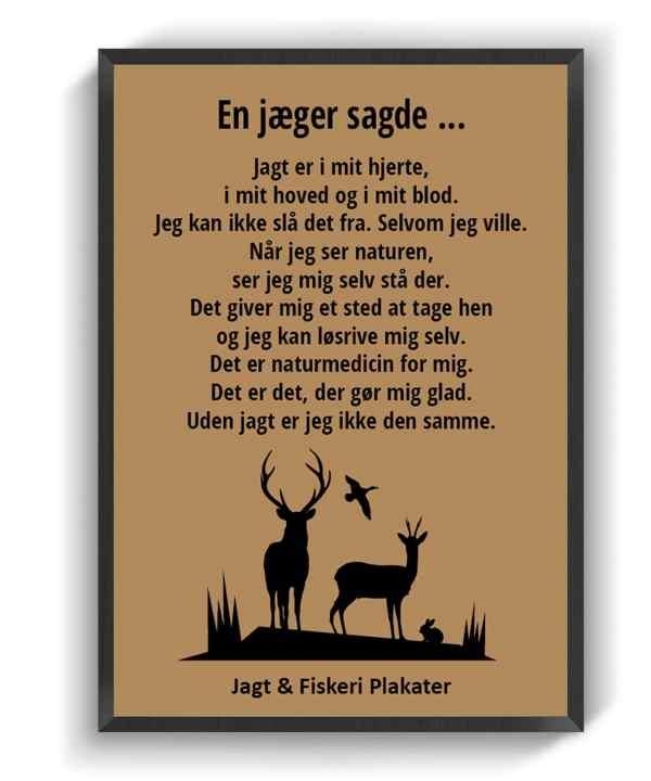 En jager sagde