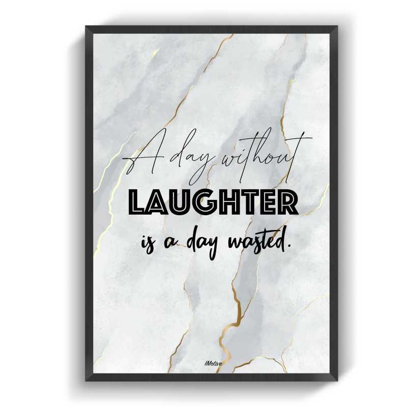 a day without laughter