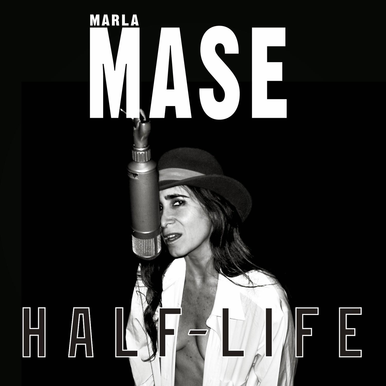 Album Review Half Life By Marla Mase