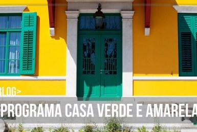 Casa Verde e Amarela: Passo a passo completo para financiar sua casa própria 1