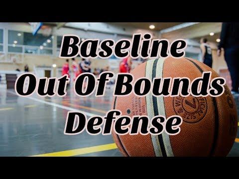 Baseline Out of Bounds Defense – Basketball Defensive Sets