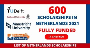 Fully Funded 600 Scholarships in Netherlands 2021