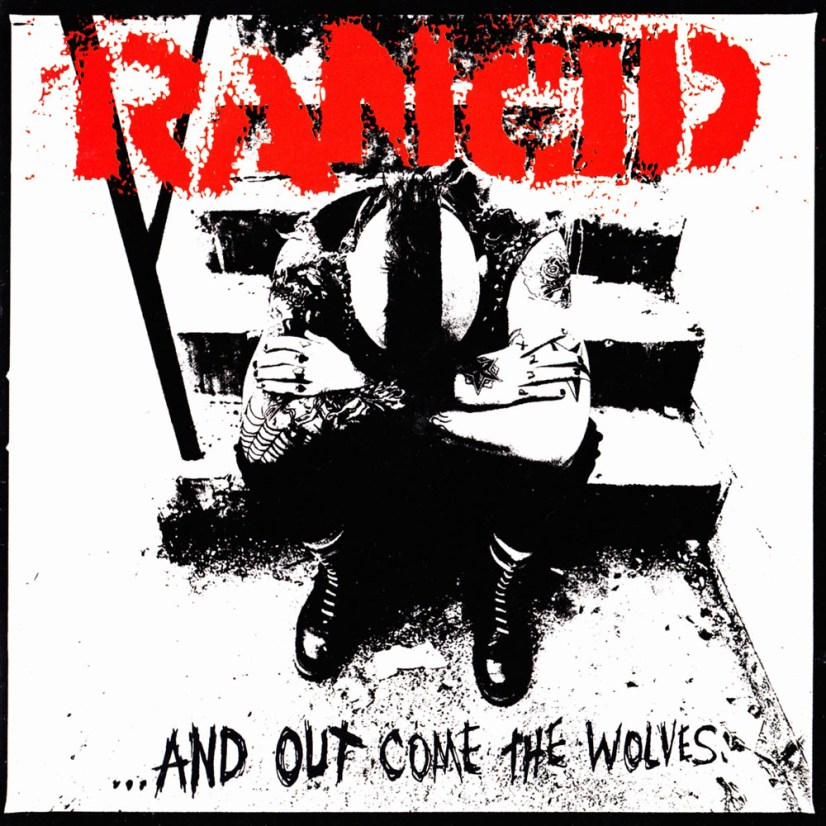 Out Come The Wolves - Rancid