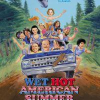 Wet Hot American Summer (2001) - dir. David Wain